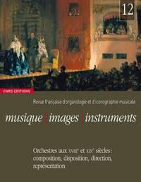 MUSIQUE, IMAGES, INSTRUMENTS N 12