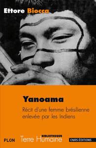 YANOAMA. RECIT D'UNE FEMME BRESILIENNE ENLEVEE PAR LES INDIENS