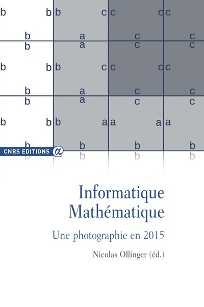 INFORMATIQUE MATHEMATIQUE. UNE PHOTOGRAPHIE EN 2015
