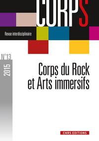 CORPS N 13 - CORPS DU ROCK ET ARTS IMMERSIFS