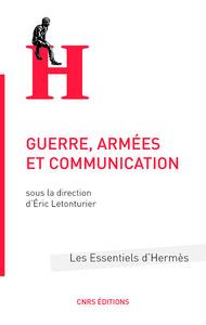 GUERRE, ARMEES ET COMMUNICATION