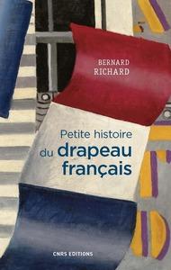 PETITE HISTOIRE DU DRAPEAU FRANCAIS
