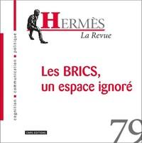 HERMES 79 BRICS : UN ESPACE IGNORE