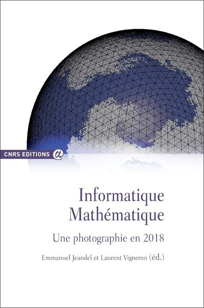 INFORMATIQUE MATHEMATIQUE. UNE PHOTOGRAPHIE EN 2018