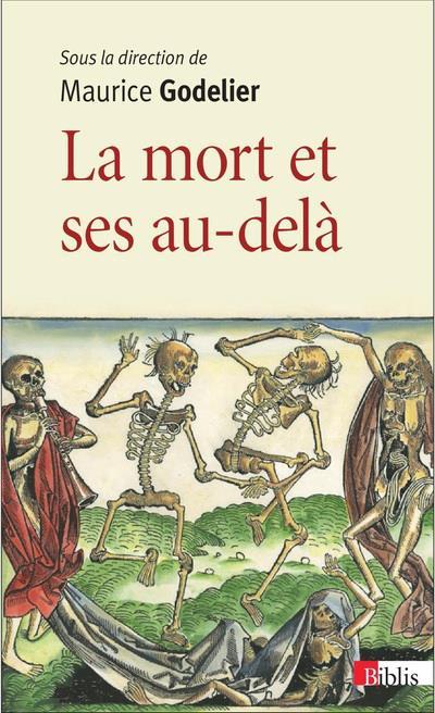 LA MORT ET SES AU-DELA