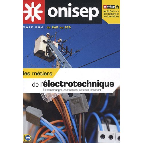 LES METIERS DE L'ELECTROTECHNIQUE