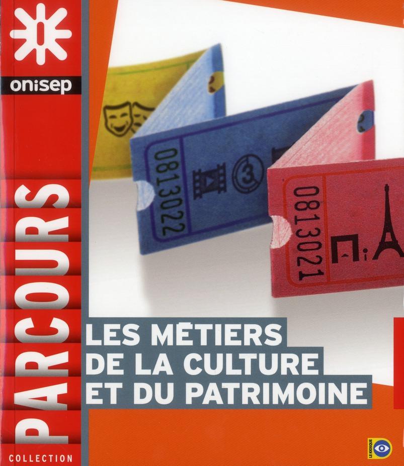 METIERS DE LA CULTURE ET DU PATRIMOINE