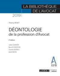 DEONTOLOGIE DE LA PROFESSION D'AVOCAT - 2EME EDITION