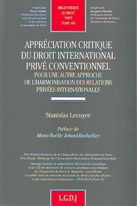 APPRECIATION CRITIQUE DU DROIT INTERNATIONAL PRIVE CONVENTIONNEL
