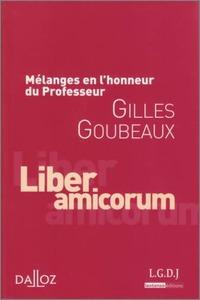 MELANGES EN L'HONNEUR DE GILLES GOUBEAUX