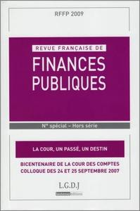 """REVUE FRANCAISE DE FINANCES PUBLIQUES. N  SPECIAL. BICENTENAIRE DE LA COUR DES COMPTES. COLLOQUES """"L"""