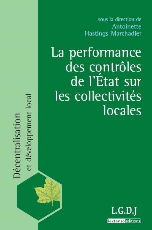 LA PERFORMANCE ET LES CONTROLES FINANCIERS DE L'ETAT SUR LES COLLECTIVITES LOCAL