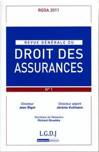 RGDA REVUE GENERALE DU DROIT DES ASSURANCES N 1-2011