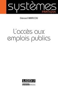 L'ACCES AUX EMPLOIS PUBLICS