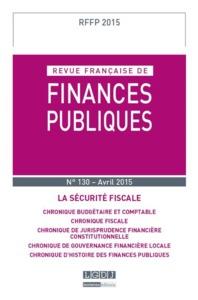 RFFP - REVUE FRANCAISE DE FINANCES PUBLIQUES N 130 - 2015