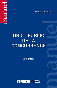 DROIT PUBLIC DE LA CONCURRENCE - 2EME EDITION