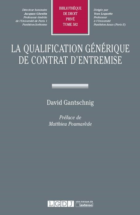 LA QUALIFICATION GENERIQUE DE CONTRAT D ENTREMISE