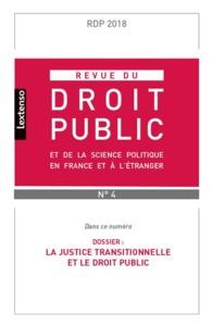 REVUE DU DROIT PUBLIC ET SCIENCE POLITIQUE EN FRANCE ET A L ETRANGER N4-2018