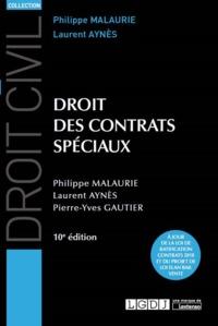 DROIT DES CONTRATS SPECIAUX - 10EME EDITION