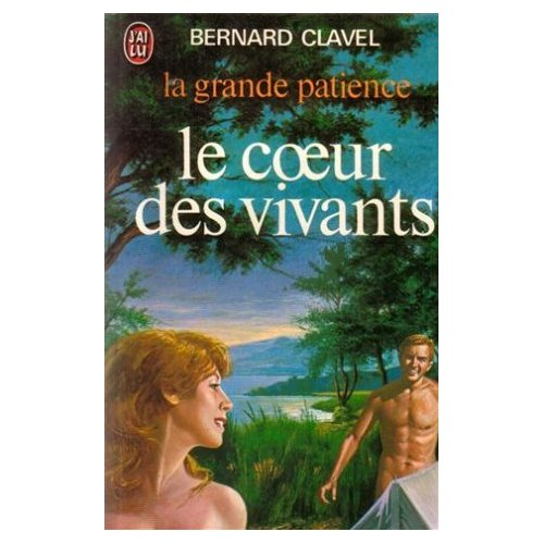 LA GRANDE PATIENCE  T3 - LE COEUR DES VIVANTS