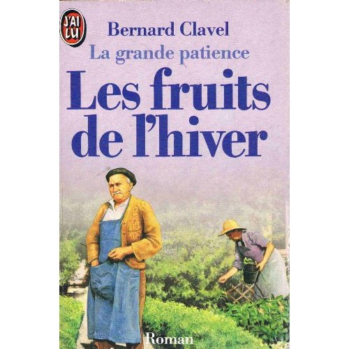LA GRANDE PATIENCE  T4 - LES FRUITS DE L'HIVER