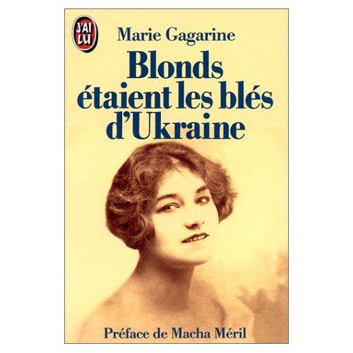 BLONDS ETAIENT LES BLES D'UKRAINE - PREFACE