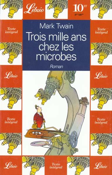 TROIS MILLE ANS CHEZ LES MICROBES