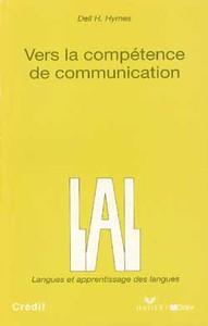VERS LA COMPETENCE DE COMMUNICATION - LIVRE