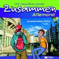 ZUSAMMEN 2E ANNEE LV2 - CD ELEVE