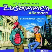 ZUSAMMEN 2E ANNEE LV2 - CD CLASSE