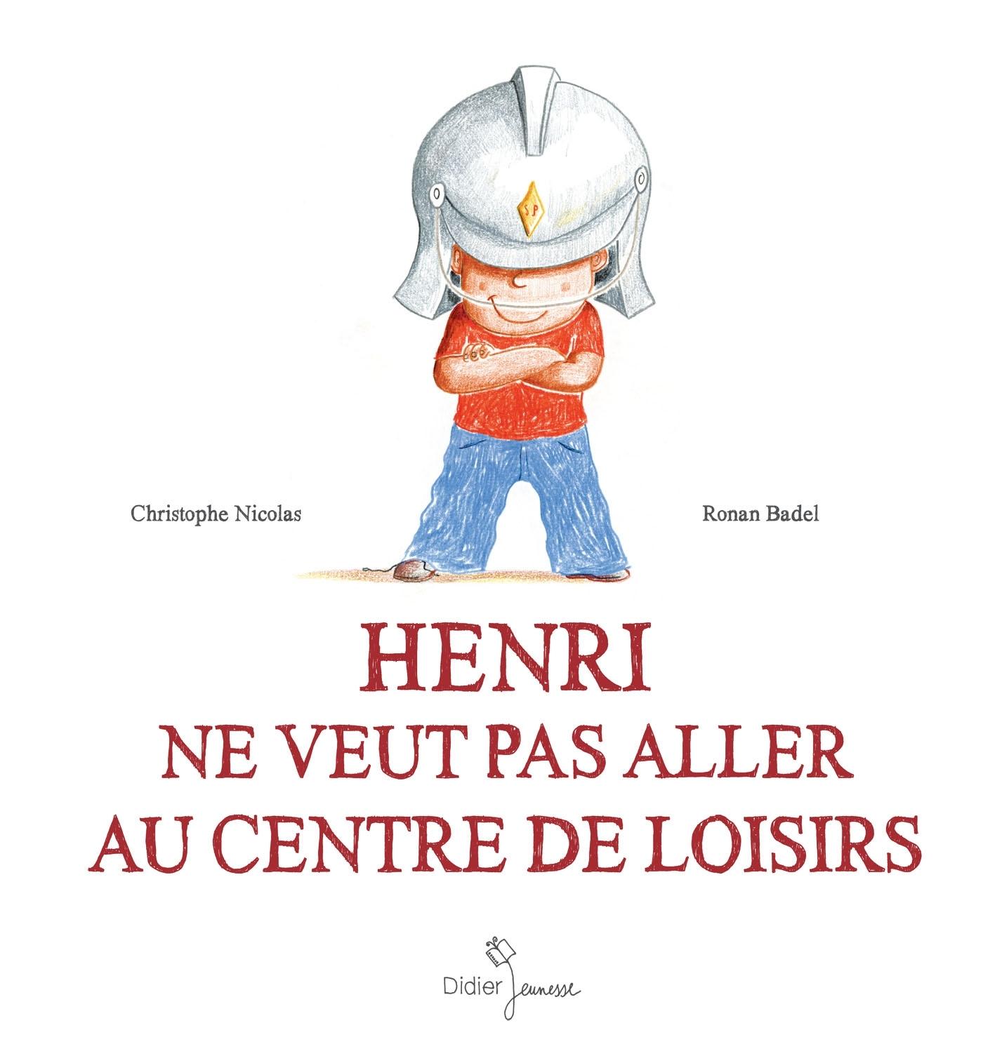 HENRI NE VEUT PAS ALLER AU CENTRE DE LOISIRS