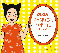 OLGA, GABRIEL, SOPHIE ET LES AUTRES - COFFRET 3 ALBUMS