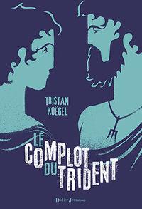 LE COMPLOT DU TRIDENT