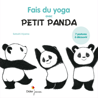 FAIS DU YOGA AVEC PETIT PANDA