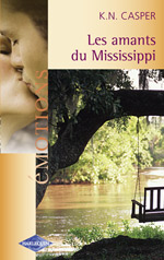LES AMANTS DU MISSISSIPI EMOTIONS 884