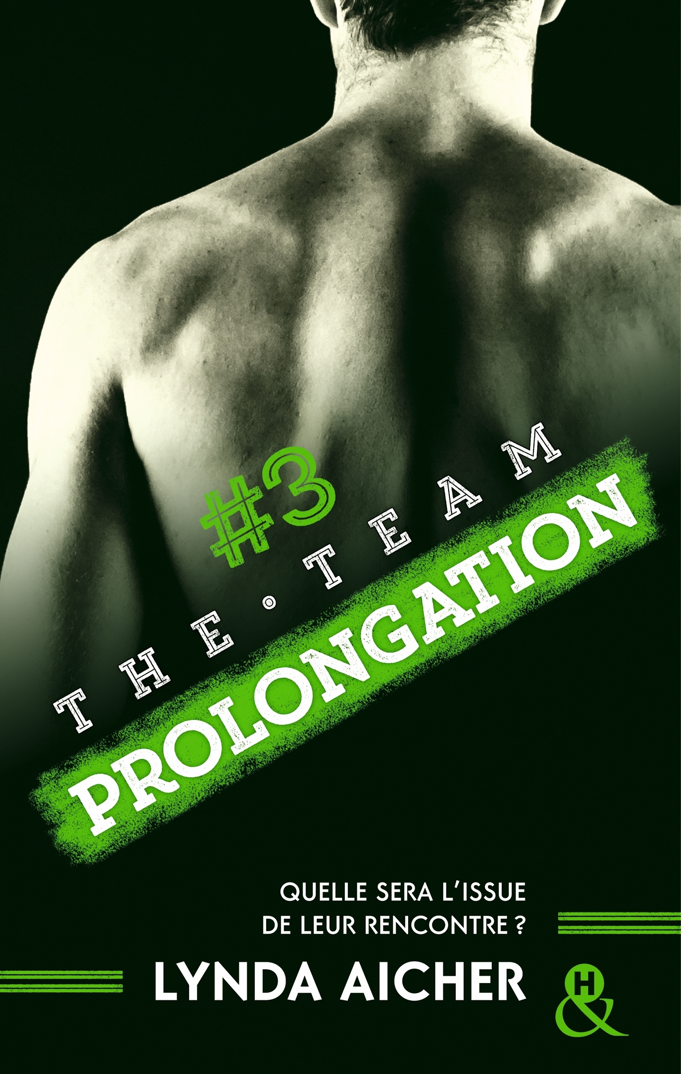 #3 PROLONGATION - SERIE THE TEAM