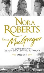 SAGA DES MCGREGOR - VOLUME 1