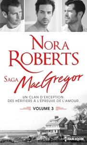 SAGA DES MCGREGOR -  VOLUME 3