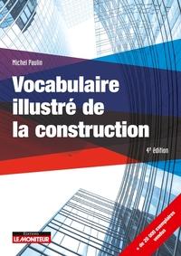 VOCABULAIRE ILLUSTRE DE LA CONSTRUCTION