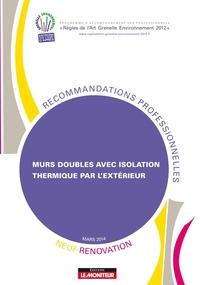 MURS DOUBLES AVEC ISOLATION THERMIQUE PAR L'EXTERIEUR
