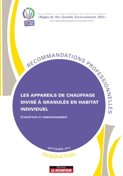 APPAREILS DE CHAUFFAGE DIVISE A GRANULES EN HABITAT INDIVIDUEL - RENOVATION