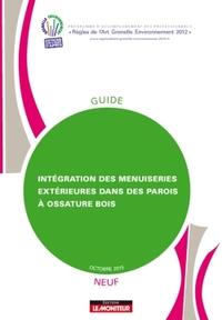 INTEGRATION DES MENUISERIES EXTERIEURES DANS DES PAROIS A OSSATURE BOIS - NEUF