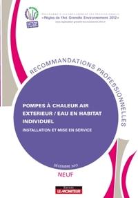 POMPES A CHALEUR AIR EXTERIEUR/EAU EN HABITAT INDIVIDUEL - NEUF
