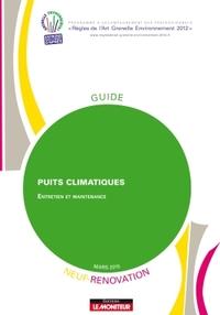 PUITS CLIMATIQUES - ENTRETIEN ET MAINTENANCE