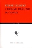 L HOMME DESCEND DU SONGE