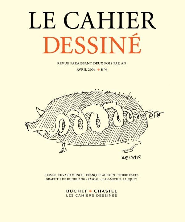 LE CAHIER DESSINE N 4