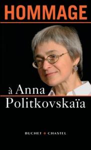 HOMMAGE A ANNA POLITKOVSKAIA