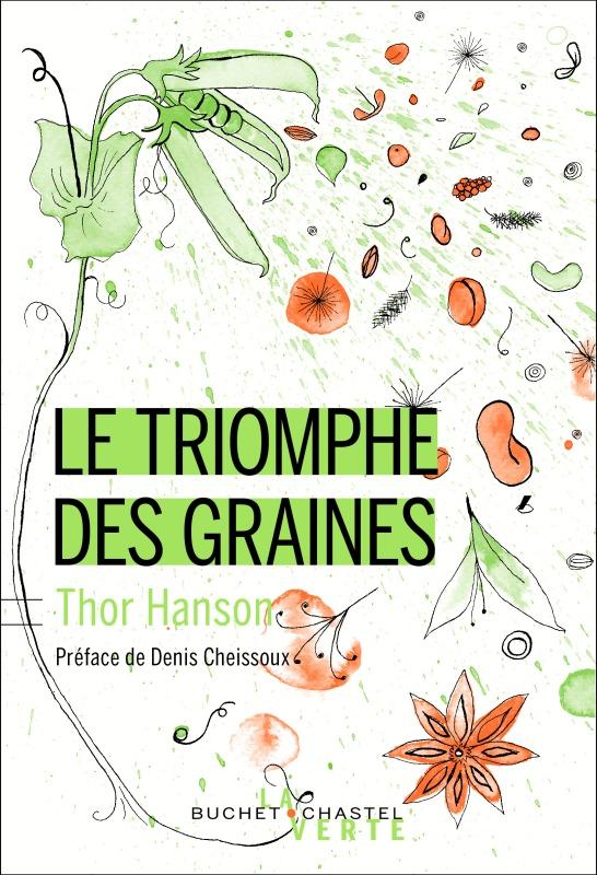 LE TRIOMPHE DES GRAINES