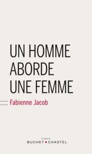 UN HOMME ABORDE UNE FEMME