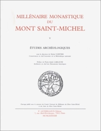 MILLENAIRE MONASTIQUE DU MONT SAINT-MICHEL